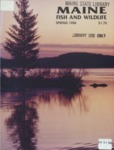 Maine Fish and Wildlife Magazine, Spring 1988