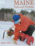 Maine Fish and Wildlife Magazine, Winter 2001