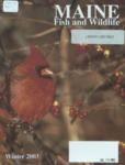 Maine Fish and Wildlife Magazine, Winter 2003