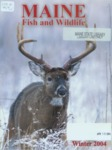 Maine Fish and Wildlife Magazine, Winter 2004