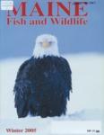 Maine Fish and Wildlife Magazine, Winter 2005
