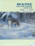 Maine Fish and Wildlife Magazine, Winter 1998