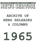 1965 Archive of News Releases and Columns from the Maine Department of Inland Fisheries and Game by Maine Department of Inland Fisheries and Game