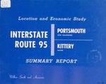 Interstate Route 95 : Location and Economic Study : Portsmouth, New Hampshire-Kittery, Maine (Summary Report) by Wilbur Smith and Associates
