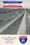 State of Maine Interstate 95 : Newport to Bangor, 1963 by Maine State Highway Commssion