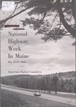National Highway Week in Maine : May 20-26, 1962 by Maine Highway Commission