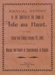 Annual Report of the Auditor of the Town of Isle au Haut for the Fiscal Year Ending February 27, 1900 : Warrant, and Report of Superintendent of Schools by Town of Isle au Haut