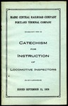 Maine Central Catechism for Locomotive Inspectors by Maine Central Railroad Company