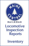 Maine Central Locomotive Inspection Reports - Inventory by Maine Central Railroad
