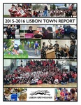 Town of Lisbon, Maine, 2016 Annual Town Report by Lisbon (Me.)