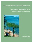Land for Maine's Future Program: Increasing the Return on a Sound Public Investment, January 2004