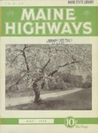 Maine Highways, May 1932 by Maine Highway Commission