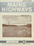 Maine Highways, June 1932 by Maine Highway Commission