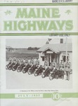 Maine Highways, July 1932 by Maine Highway Commission