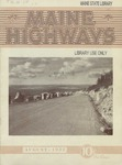 Maine Highways, August 1932 by Maine Highway Commission