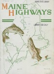 Maine Highways, April 1933 by Maine Highway Commission