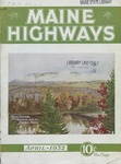 Maine Highways, April 1932 by Maine Highway Commission