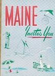 Maine Invites You, 1958 by Maine Publicity Bureau