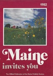 Maine Invites You, 1982 by Maine Publicity Bureau