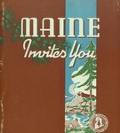 Maine Invites You, 1939 by Maine Publicity Bureau