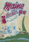 Maine Invites You, 1950 by Maine Publicity Bureau
