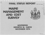 Maine Management and Cost Survey, Final Status Report / Governor Kenneth M. Curtis, December 1974