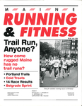 Maine Running and Fitness July 1996 Issue 18 by Lance Tapley