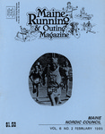 Maine Running & Outing Magazine Vol. 6 No. 2 February 1985