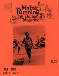 Maine Running & Outing Magazine Vol. 7 No. 7 July 1986 by Robert E. Booker