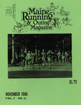 Maine Running & Outing Magazine Vol. 7 No. 11 November 1986 by Robert E. Booker