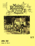 Maine Running & Outing Magazine Vol. 8 No. 4 April 1987 by Robert E. Booker