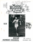 Maine Running & Outing Magazine Vol. 6 No. 12 December 1985 by Robert E. Booker