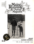 Maine Running & Outing Magazine Vol. 6 No. 1 January 1985