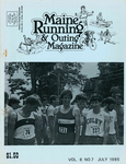 Maine Running & Outing Magazine Vol. 6 No. 7 July 1985 by Robert E. Booker