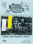 Maine Running & Outing Magazine Vol. 6 No. 9 September 1985