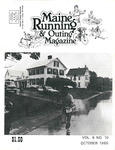Maine Running & Outing Magazine Vol. 6 No. 10 October 1985 by Robert E. Booker