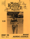 Maine Running & Outing Magazine Vol. 7 No. 1 January 1986 by Robert E. Booker