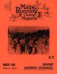 Maine Running & Outing Magazine Vol. 7 No. 3 March 1986 by Robert E. Booker