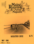 Maine Running & Outing Magazine Vol. 7 No. 5 May 1986 by Robert E. Booker