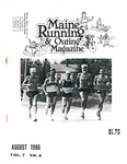 Maine Running & Outing Magazine Vol. 7 No. 8 August 1986 by Robert E. Booker