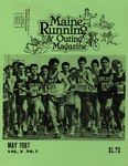 Maine Running & Outing Magazine Vol. 8 No. 5 May 1987 by Robert E. Booker
