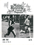 Maine Running & Outing Magazine Vol. 8 No. 6 June 1987 by Robert E. Booker