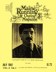 Maine Running & Outing Magazine Vol. 8 No. 7 July 1987 by Robert E. Booker