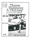 Maine Running & Outing Magazine Vol. 9 No. 6 June 1988