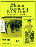 Maine Running & Outing Magazine Vol. 9 No. 3 March 1988