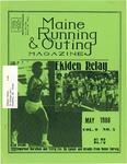 Maine Running & Outing Magazine Vol. 9 No. 5 May 1988