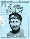 Maine Running & Outing Magazine Vol. 10 No. 4 April 1989