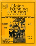Maine Running & Outing Magazine Vol. 9 No. 2 February 1988