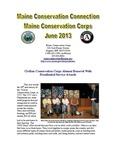 Maine Conservation Connection, June 2013 by Maine Conservation Corps