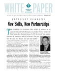 White Paper : Internet Economy - New Skills, New Partnerships by Maine Technical College System and Center for Career Development